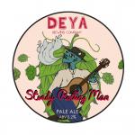 Tap 9: DEYA. Steady Rolling Man [Pale Ale]